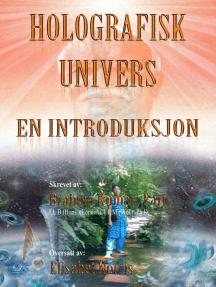 Holografisk Univers: En Introduksjon