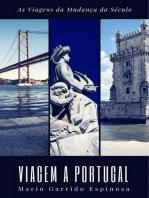 As Viagens da Mudança do Século - Viagem a Portugal
