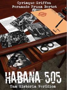 Habana 505: Una Historia Verídica