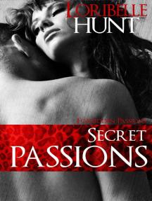Secret Passions: Forbidden Passions, #5