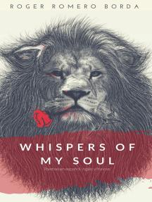Whispers of my soul: Poemario en español, inglés y francés