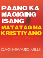 Paano Ka Magiging Isang Matatag Na Kristiyano