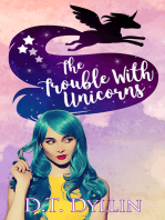 The Trouble with Unicorns (Team Unicorn Talia #1)