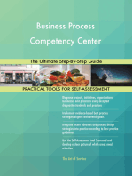 Business Process Competency Center The Ultimate Step-By-Step Guide