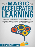 The Magic of Accelerated Learning