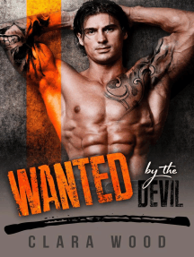 Wanted by the Devil: A Bad Boy Motorcycle Club Romance (Wright Brothers MC)