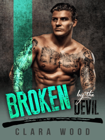 Broken by the Devil: A Bad Boy Motorcycle Club Romance (Ryswell Brothers MC)