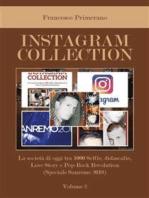 Instagram collection. La società di oggi tra 1000 Selfie, didascalie, Love Story e Pop Rock Revolution (Speciale Sanremo 2018). Volume 2