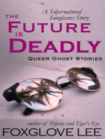 The Future is Deadly