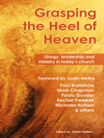 Grasping the Heel of Heaven