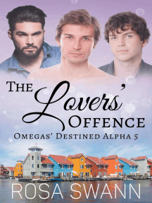 The Lovers' Offence: Omegas' Destined Alpha, #5