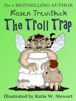 The Troll Trap (Smelly Trolls