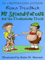 Mr Splendiferous and the Troublesome Trolls (Smelly Trolls