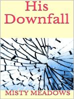 His Downfall (Femdom, Blackmail)