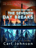 The Seventh Day Breaks