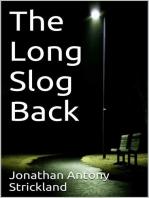 The Long Slog Back