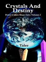 Crystals And Destiny
