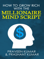 How to Grow Rich with The Millionaire Mind Script
