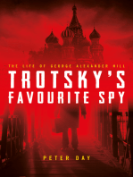 Trotsky's Favourite Spy: The Life Of George Alexander Hill