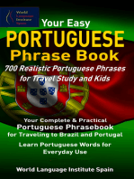 Your Easy Portuguese Phrase Book 700 Realistic Portuguese Phrases for Travel Study and Kids