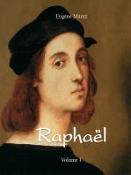 Raphaël - Volume 1