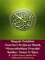 Ruqyah Tadabbur Ayat Suci Al-Quran Untuk Menyembuhkan Penyakit Kanker, Tumor & Kista