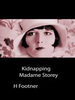 Kidnapping Madame Storey
