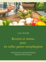Recettes et menus pour les reflux gastro-oesophagiens