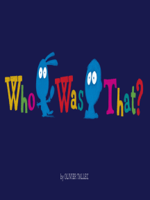 Who Was That?