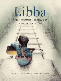 Libba: The Magnificent Musical Life of Elizabeth Cotten
