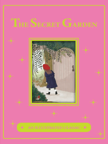 The Secret Garden: An Illustrated Classic