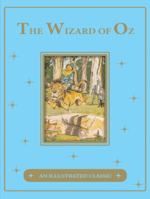 The Wonderful Wizard of Oz: An Illustrated Classic