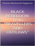 """Black rebellion - from """"travellers and outlaws"""""""