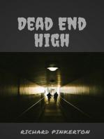 Dead-End High