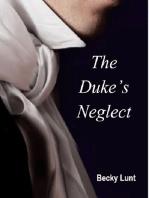 The Duke's Neglect