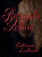 Betrayal's Allure