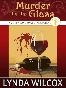 Murder by the Glass: The Verity Long Mysteries