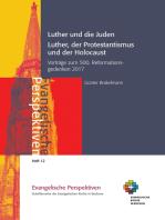 Luther und die Juden; Luther, der Protestantismus und der Holocaust