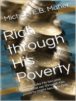 Rich through His Poverty