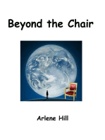 Beyond the Chair