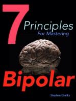7 Principles for Mastering Bipolar