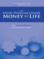 The Young Physician's Guide to Money and Life