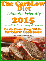 The CarbLow Diet Diabetic Friendly 2015 Incredibly Quick Weight Loss Via Carb Counting With CarbLow Cookbook