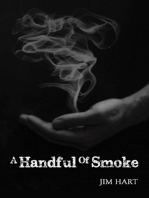 A Handful Of Smoke
