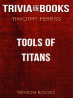 Tools of Titans by Timothy Ferriss (Trivia-On-Books)