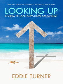 Looking Up: Living in Anticipation of Christ