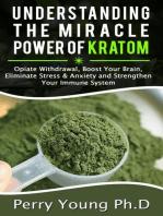 Understanding The Miracle Power of Kratom