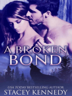 A Broken Bond