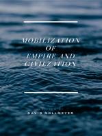 Mobilization Of Empire and Civilization