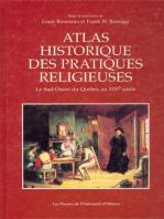Atlas historique des pratiques religieuses
